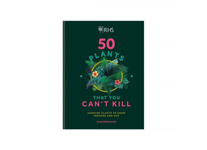 50 Plants You Can't Kill